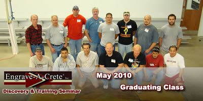 Discovery & Training Graduating class May 2010 | Engrave-A-Crete